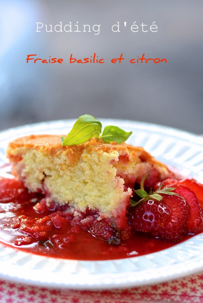pudding fraise basilic citron/ strawberry basil lemon